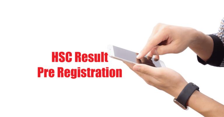 HSC Result Pre Registration Start